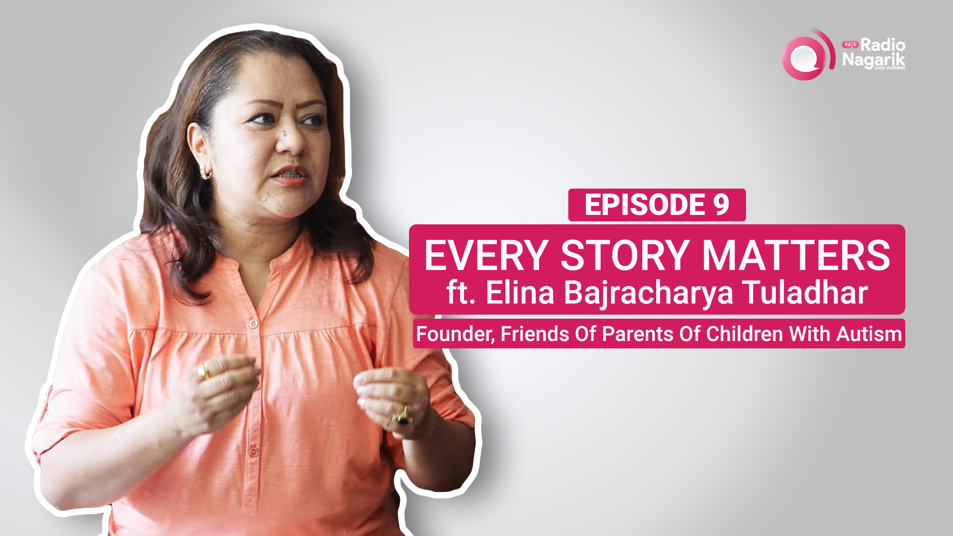 Elina Bajracharya - What is it like to be the Mother of an Autistic child? / NEPALI PODCAST