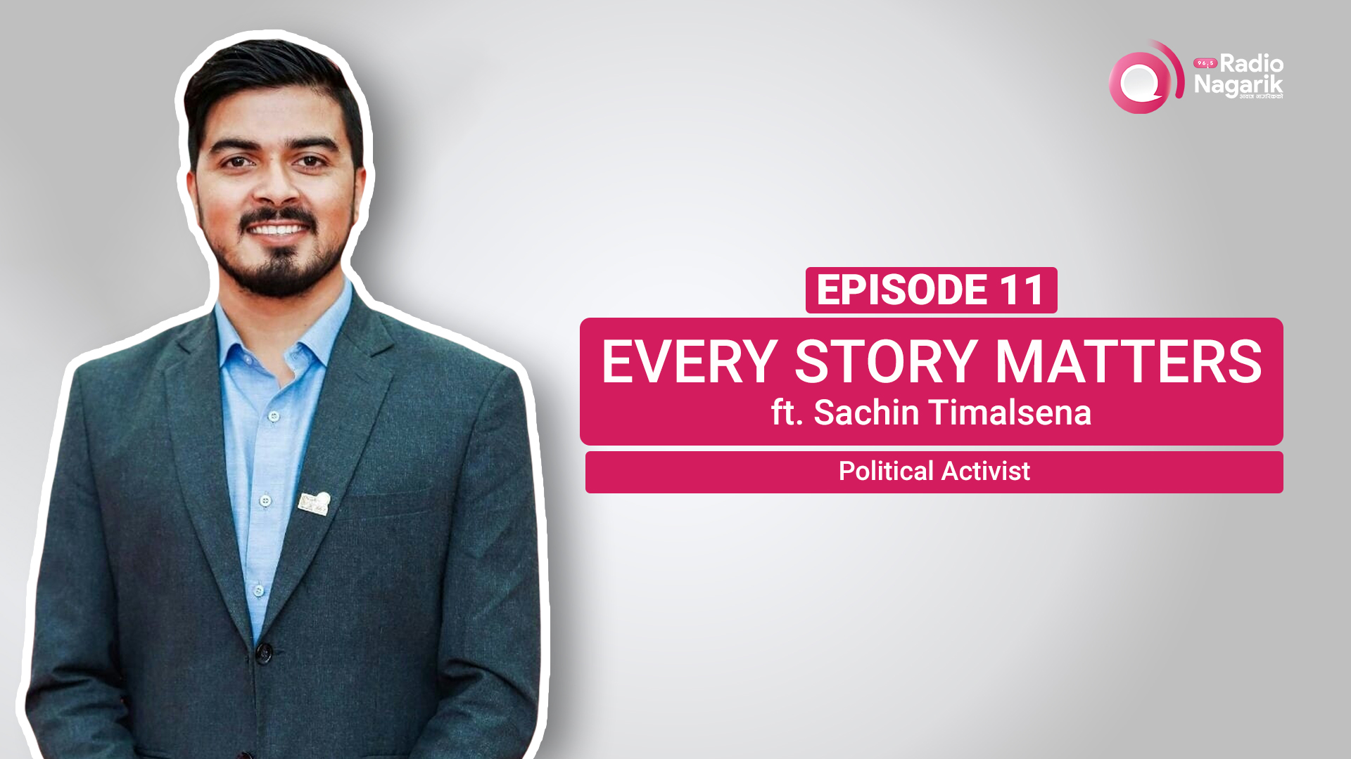 Youth in Politics. What for?  | Nepali Podcast with Sachin Timalsena