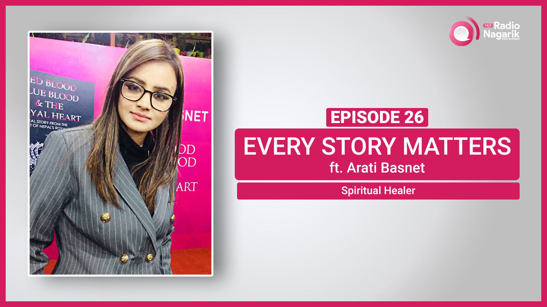Arati Basnet / The Spiritual Healer | Nepali Podcast
