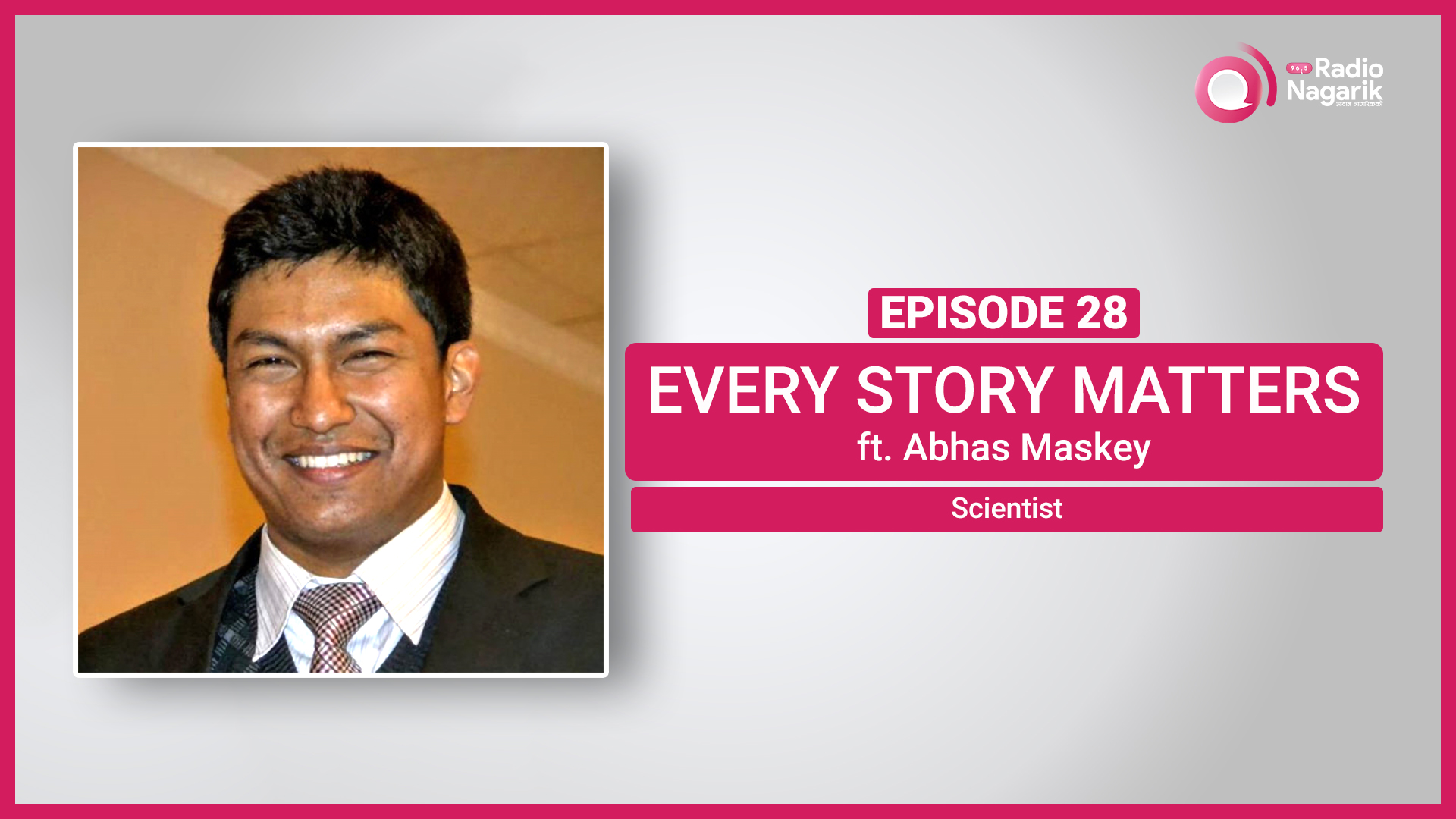 Abhas Maskey / Man behind the first Nepali Satellite | Nepali Podcast