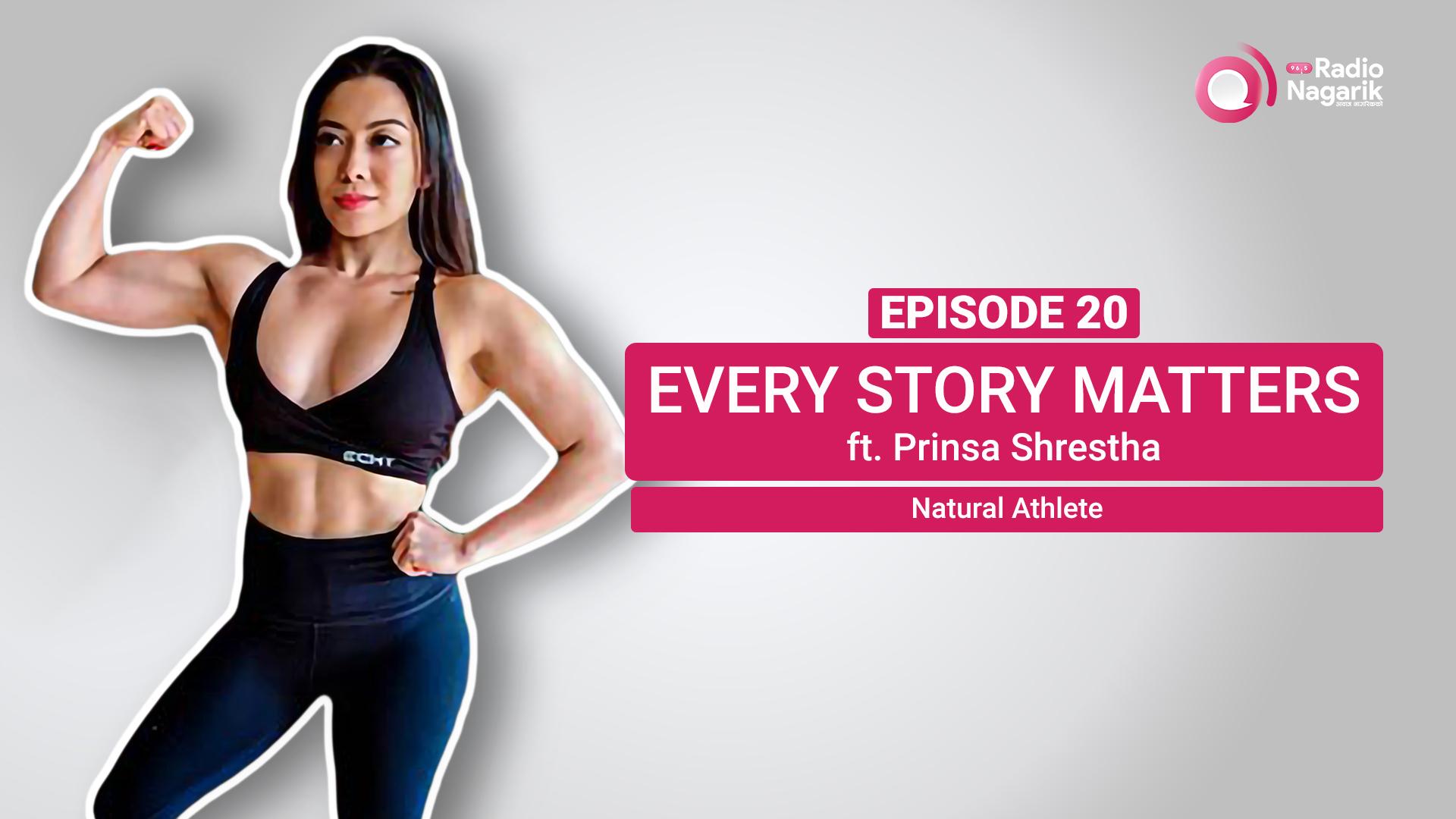 Prinsa Shrestha / Natural Athlete | Nepali Podcast