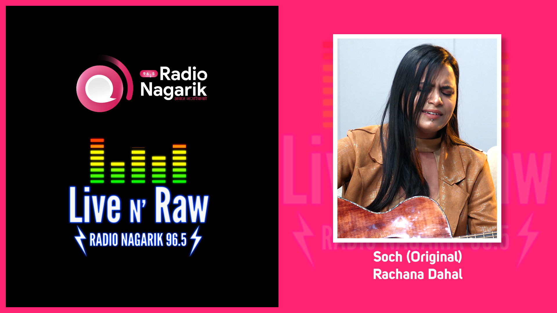 Rachana Dahal - Soch (Original) | Live N' Raw