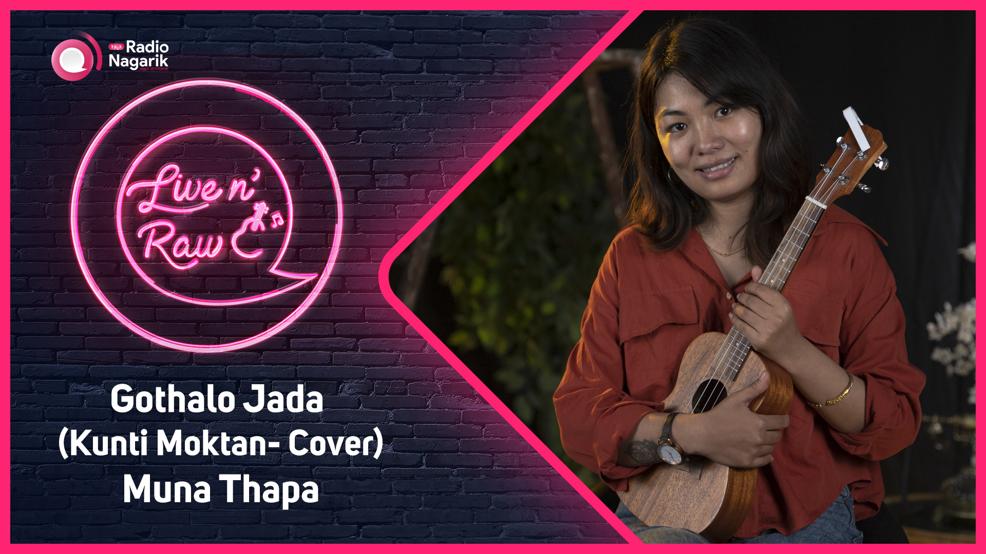 Muna Thapa - Gothalo Jada ( Kunti Moktan - Cover ) / Live N' Raw