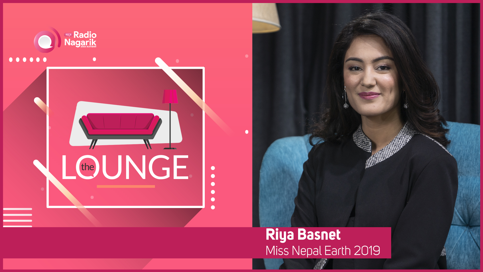Riya Basnet / Miss Nepal Earth 2019 | The Lounge with Jai Pradhan