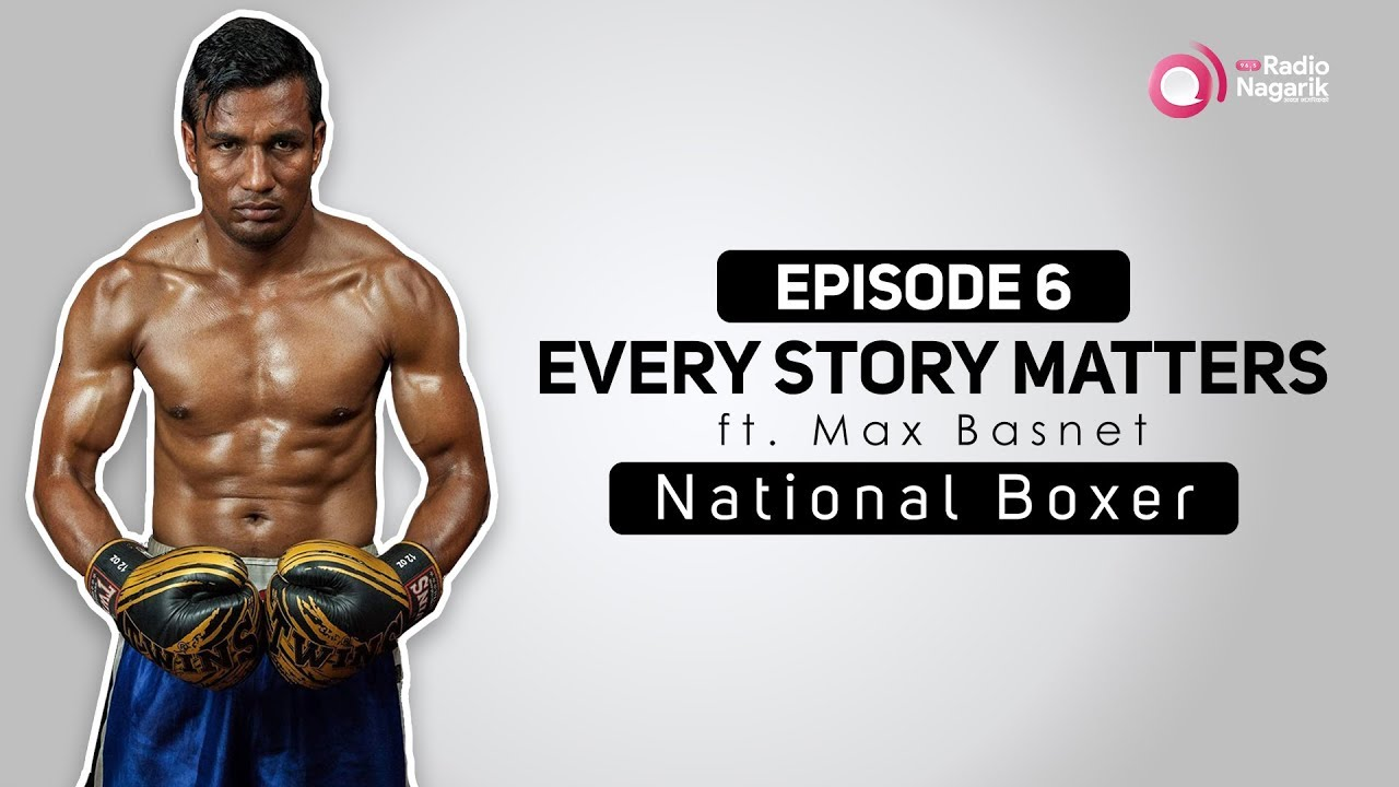 Be stronger than your strongest excuse - NEPALI PODCAST / MAX BASNET | NEPALI BOXER