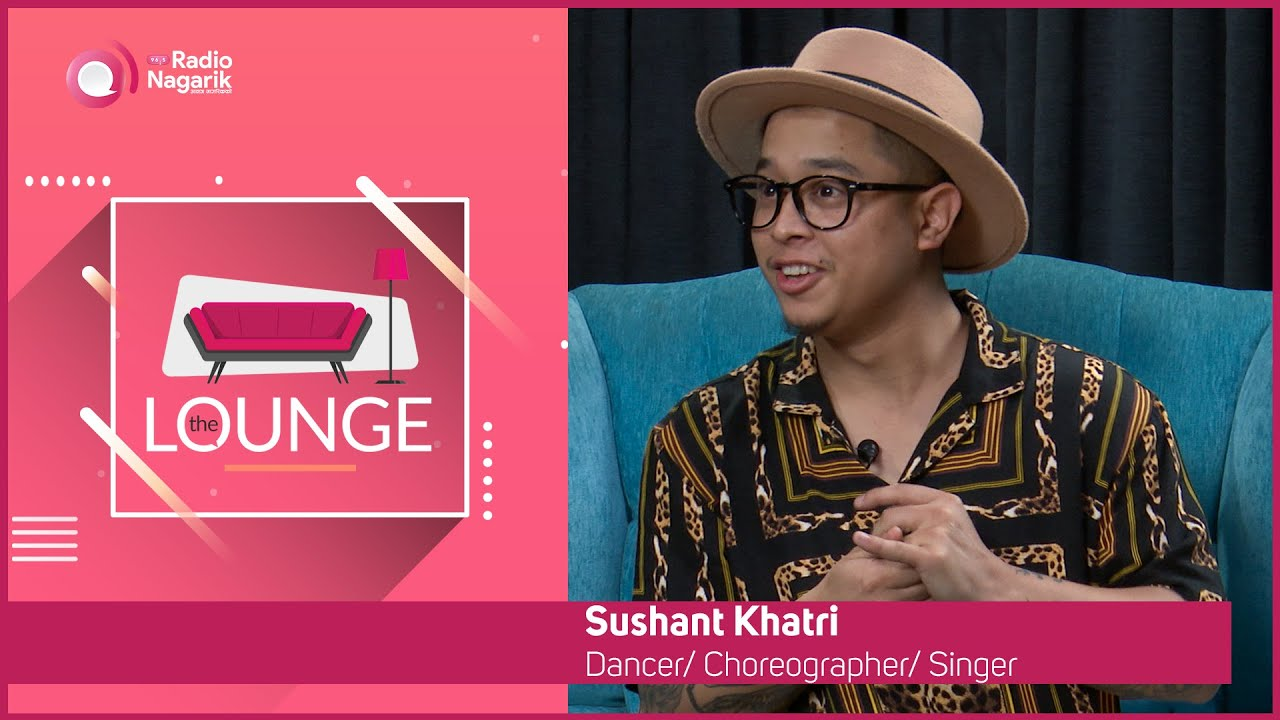 Sushant Khatri - The Relentless Entertainer  | The Lounge | Jai Pradhan
