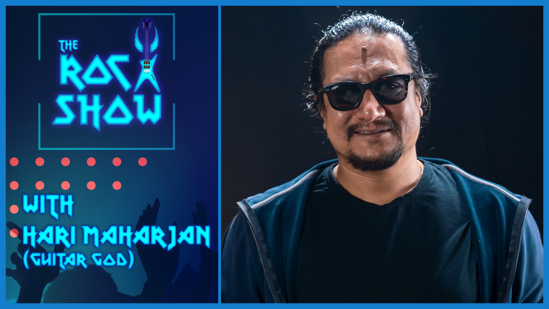 Hari Maharjan / The Guitar God | The Rock Show - Abhishek S. Mishra