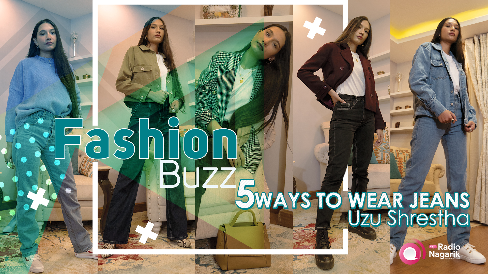 Fashion Buzz / 5 ways to wear Jeans | Uzu Shrestha - Stop what you are doing | Jeans Tips and Tricks
