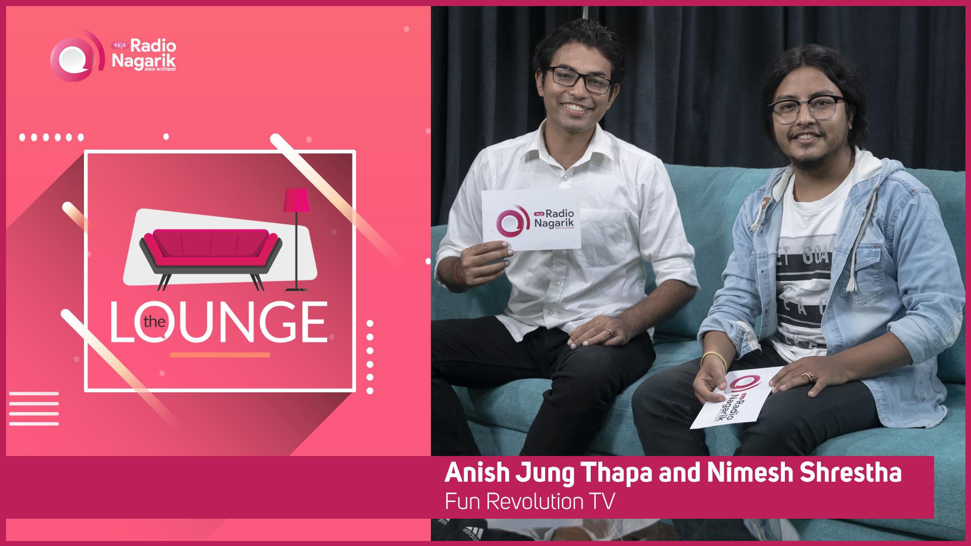 Anish Jung Thapa & Nimesh Shrestha - Fun Revolution TV | The Lounge | Jai Pradhan