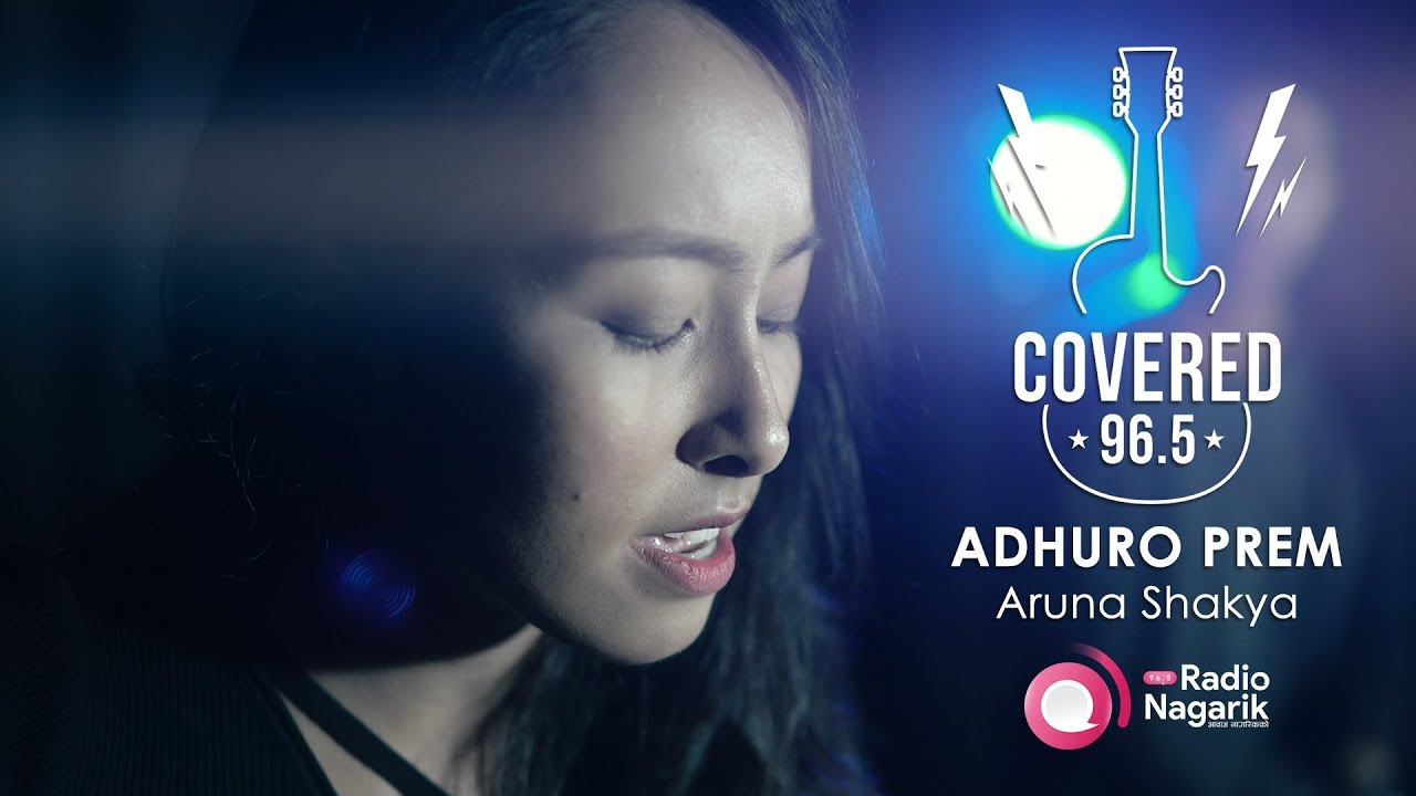 COVERED Ep.2: Adhuro Prem | Aruna Shakya ft. Bidhyan Mahate (Axix Cover)