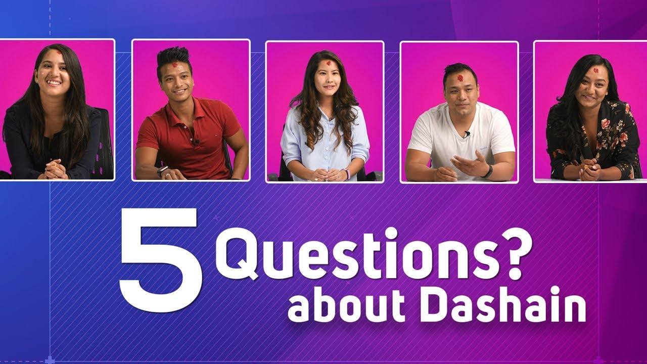 Bada Dashain ko Subhakamana | Dashain Aayo | 5 Questions About Dashain - Dashain Session