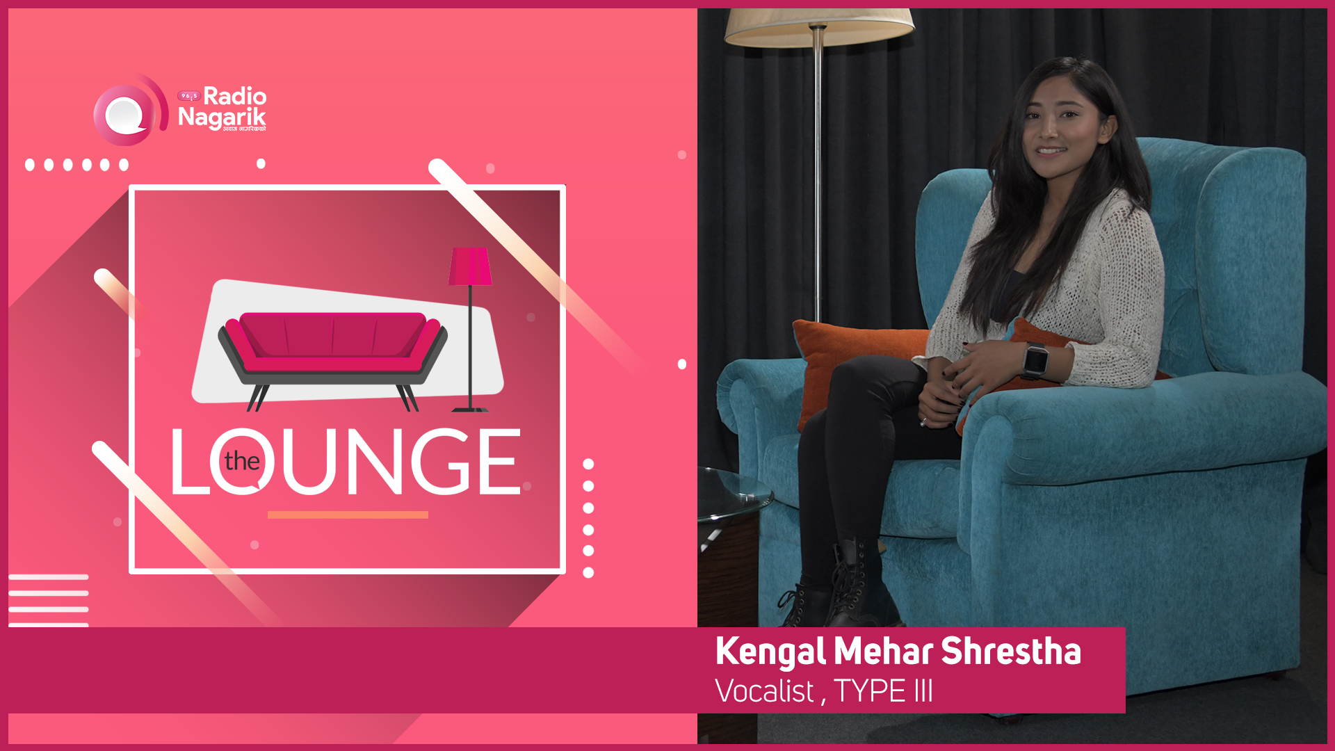Kengal Mehar Shrestha -  Vocalist, TYPE III | The Lounge - Jai Pradhan
