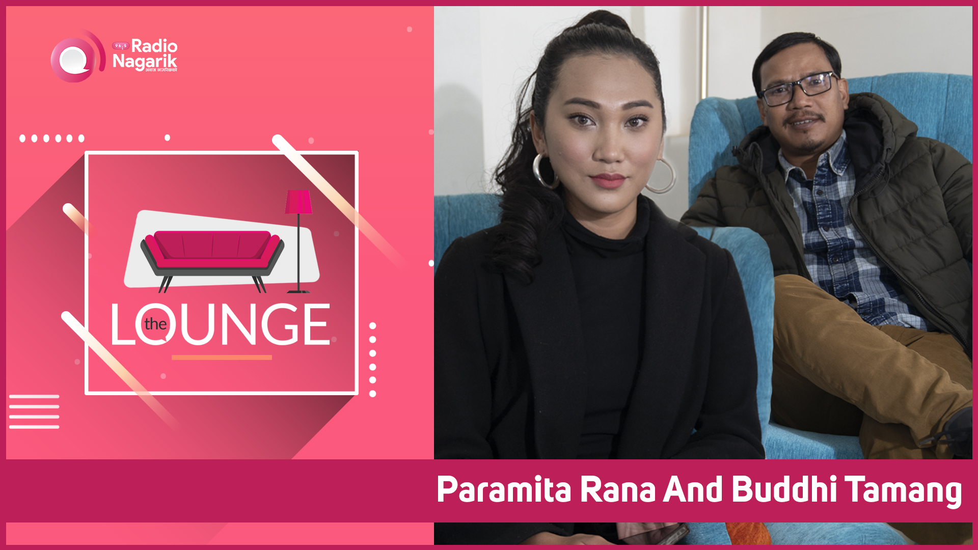 Paramita being super honest with Everything / Buddhi Tamang aka Hait | The Lounge with Jai Pradhan