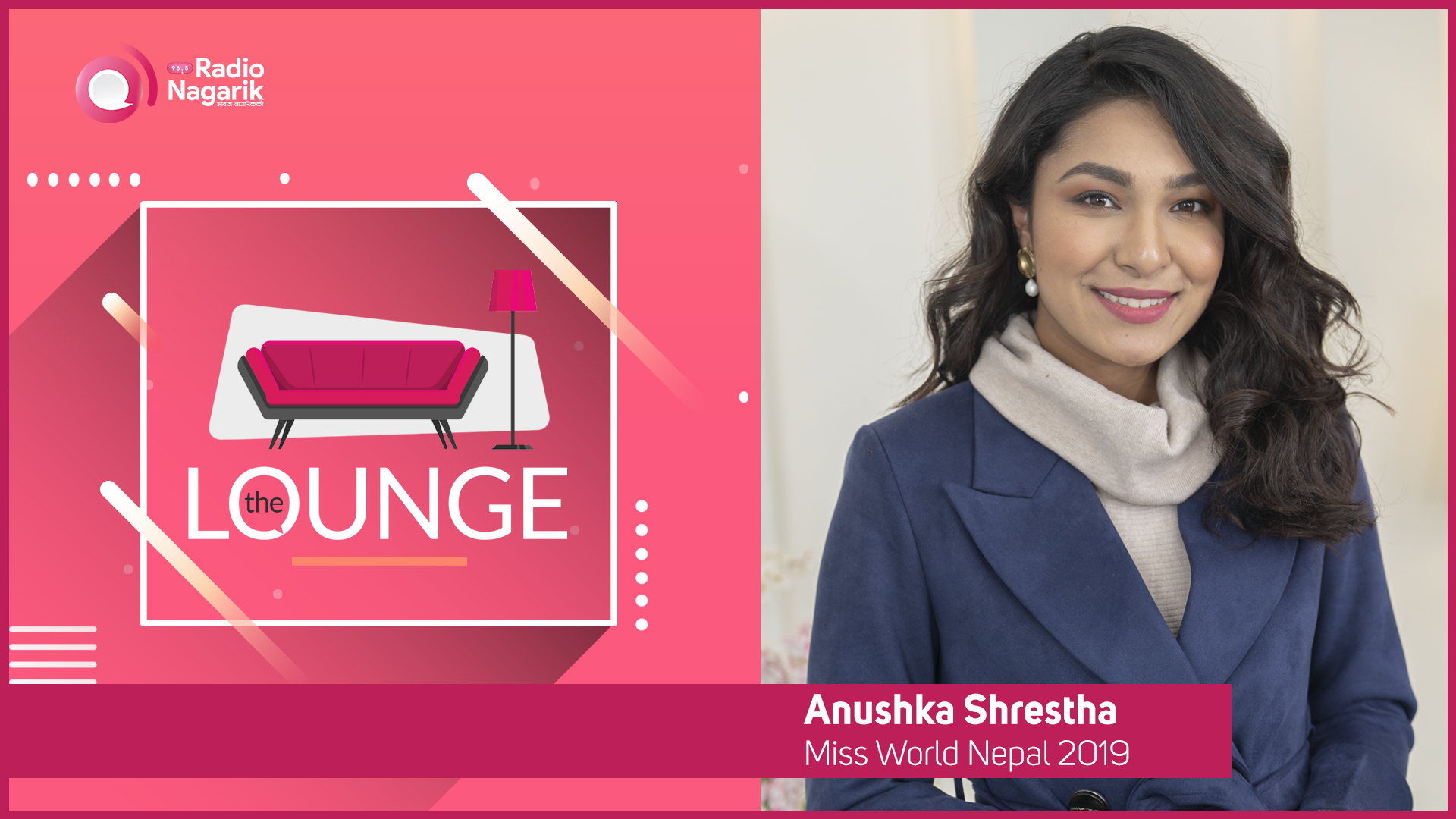 Anushka Shrestha (Miss World Nepal 2019) / BWAP 2019 | The Lounge with Jai Pradhan