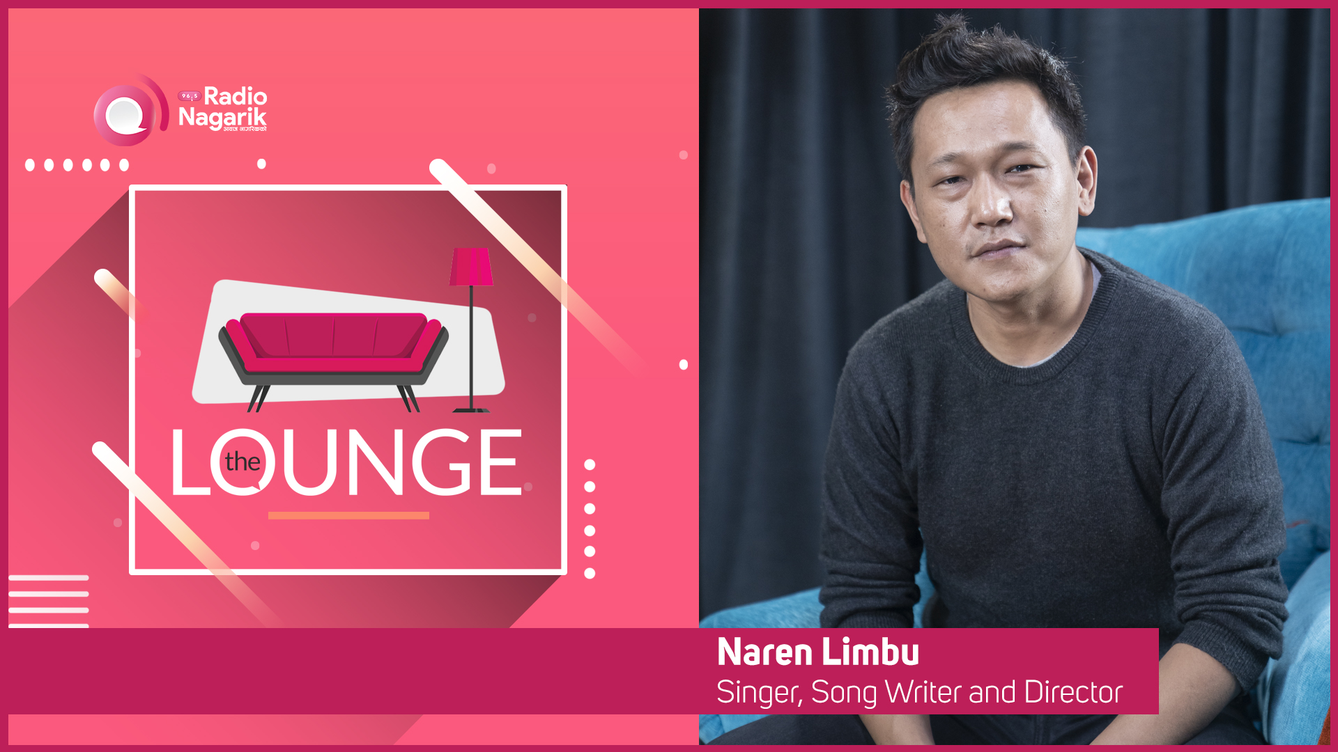 Naren Limbu / Subtle Yet Powerful | The Lounge with Jai Pradhan