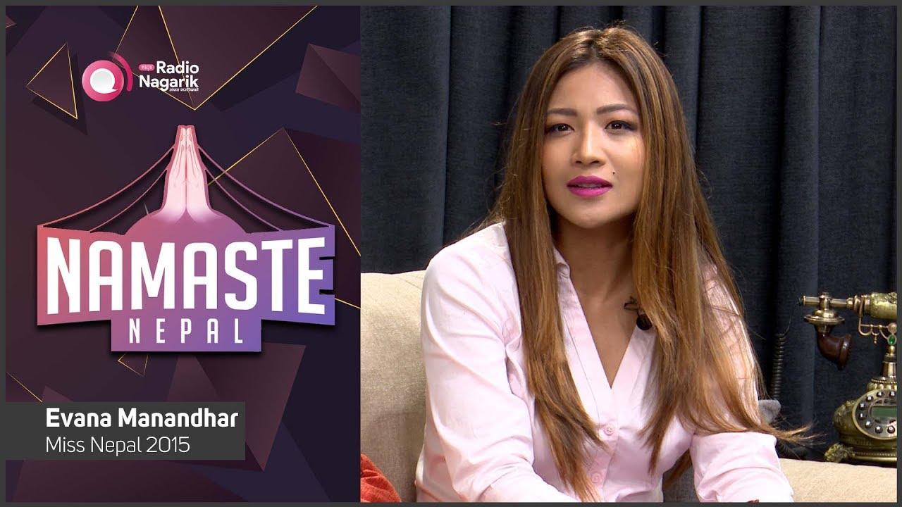 Evana Manandhar - Miss Nepal 2015 | Namaste Nepal | Mandira Maharjan