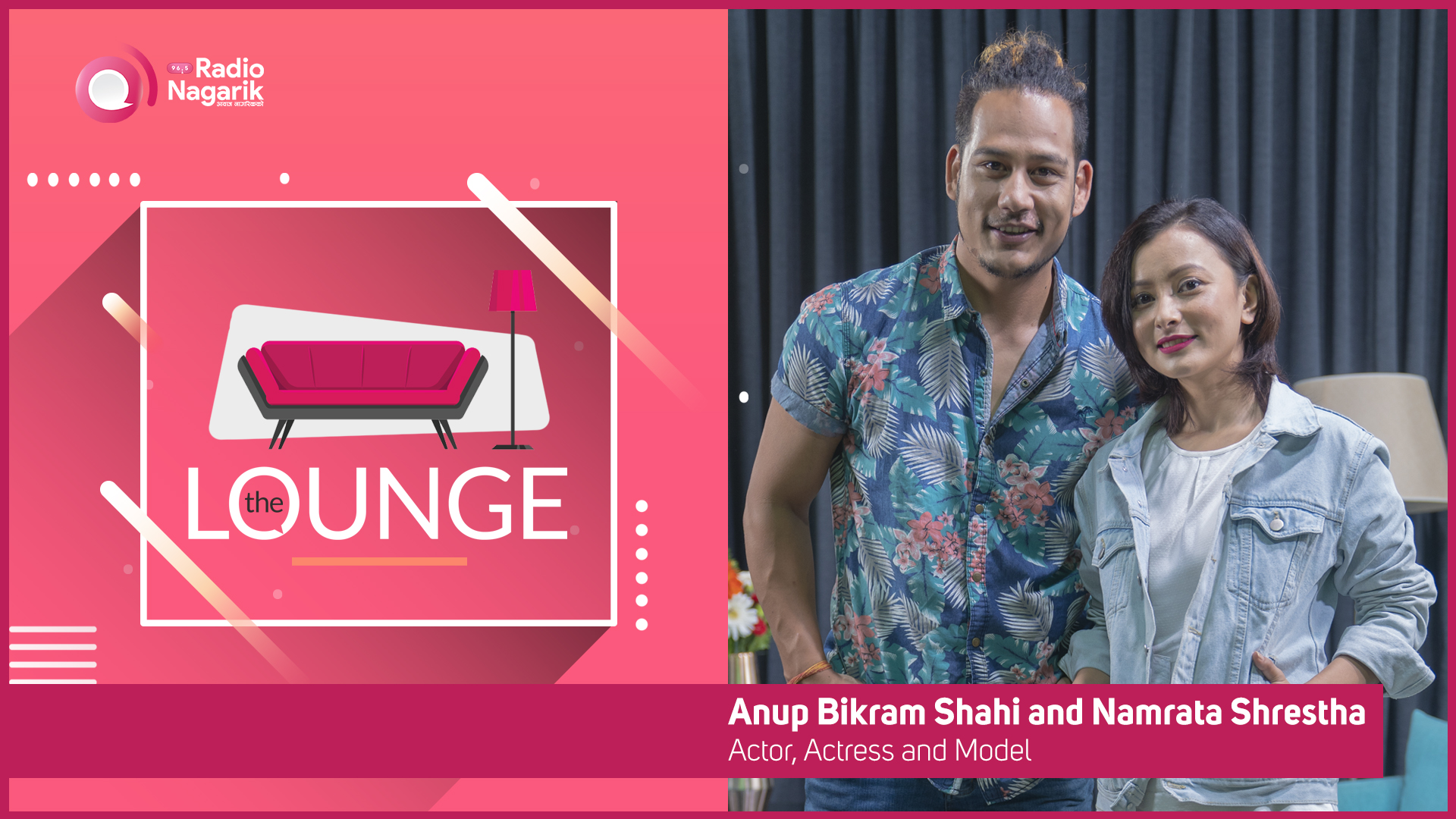 Namrata Shrestha | Anoop Bikram Shahi / XIRA - The Lounge | Jai Pradhan