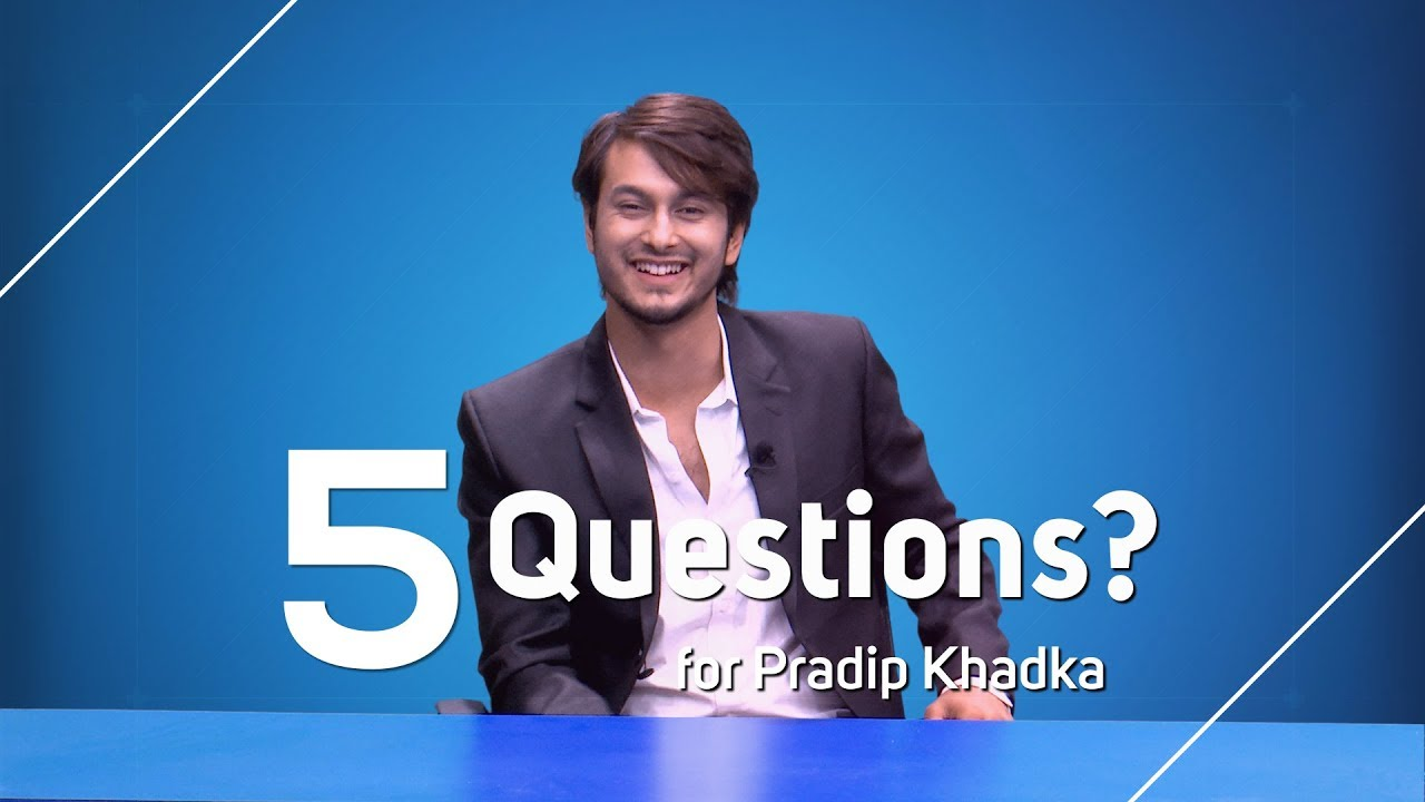 5 Questions for Pradeep Khadka | Actor Love Station