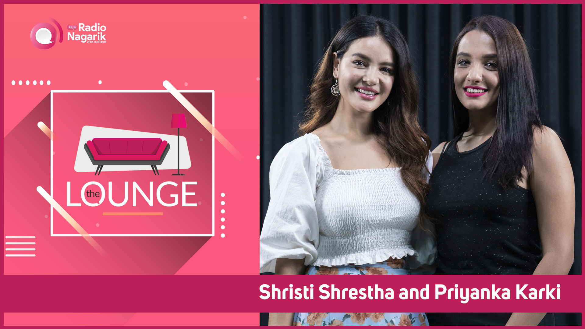 Priyanka Karki and Shristi Shrestha | The Lounge with Jai Pradhan