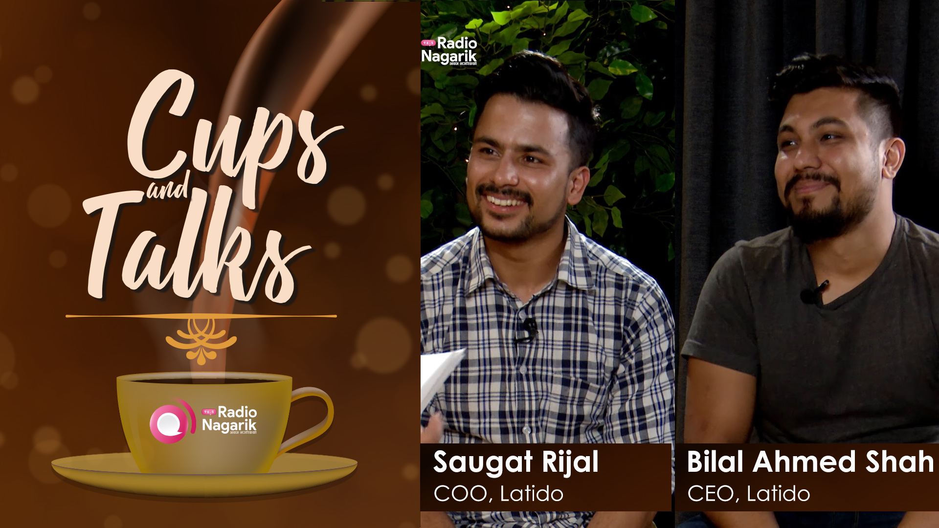 Bilal Ahmed Shah & B. Saugat Rijal - LATIDO Leathers | Cups N Talks - Sushmina Baidya