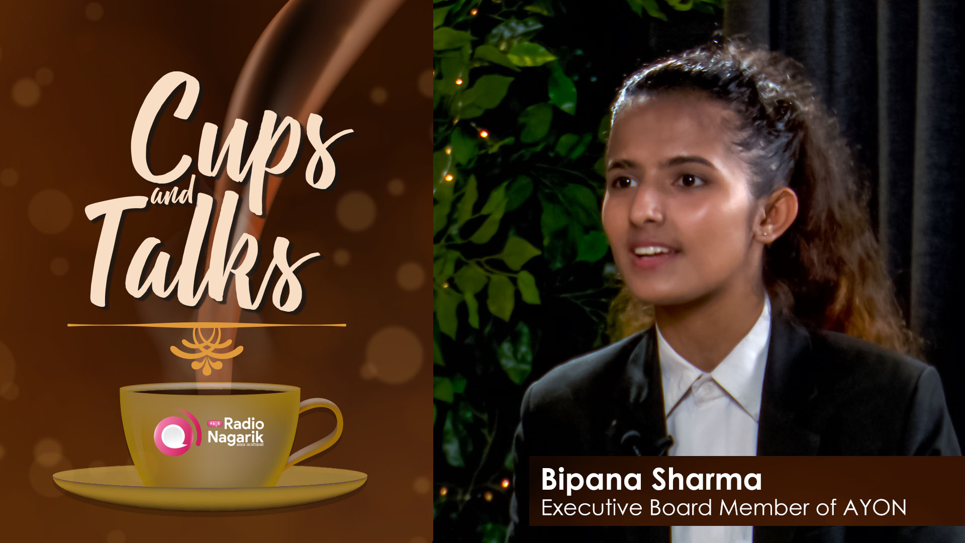 Bipana Sharma - Confidence is the Key | Cups N Talks - Sushmina Baidya