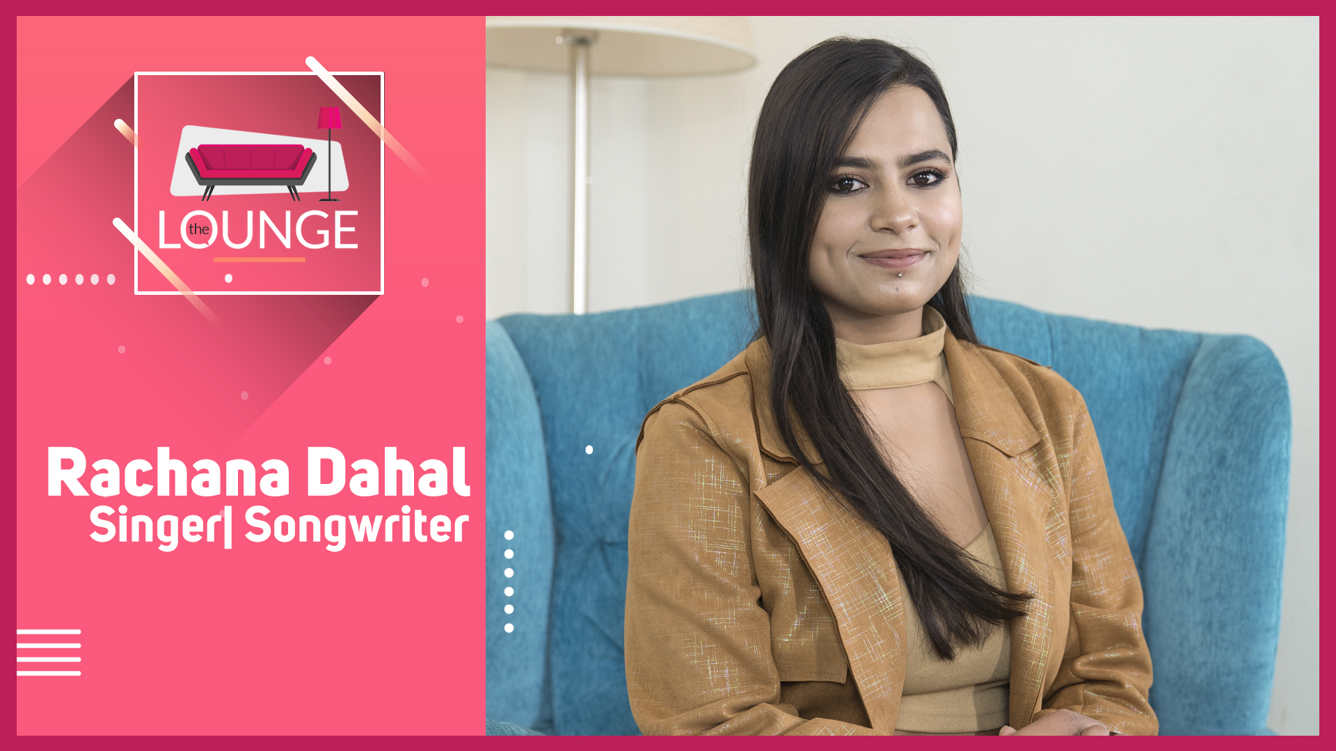 Rachana Dahal / Voice that defines emotions | The Lounge with Jai Pradhan