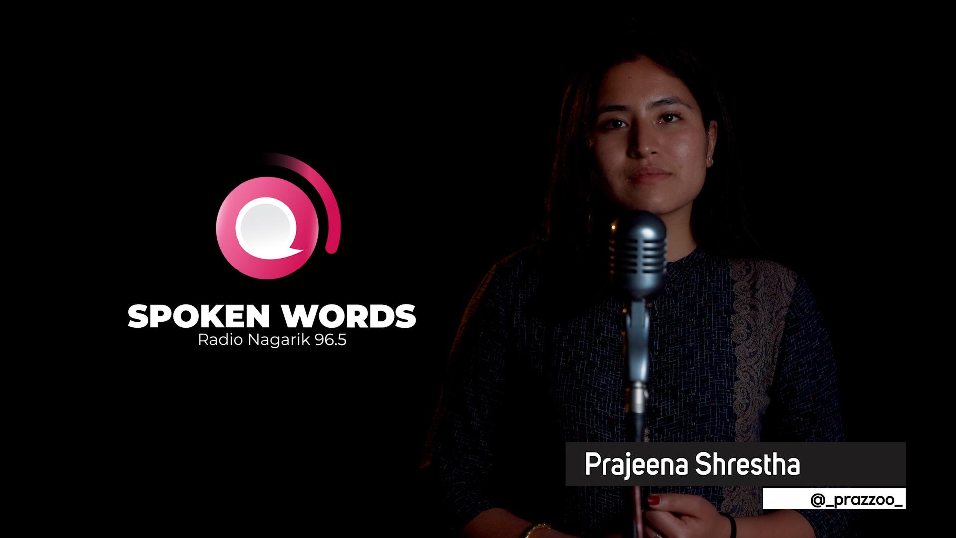 Badliyeko Sambandha / Spoken Words performed by Prajeena Shrestha | Slam Poetry Nepal